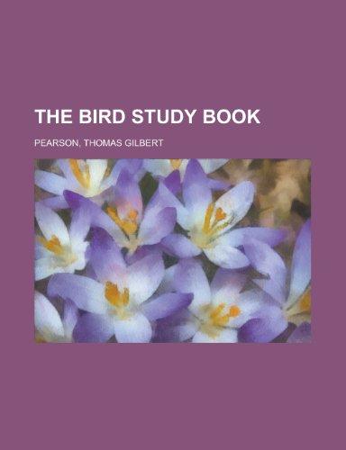 9781153758550: The Bird Study Book