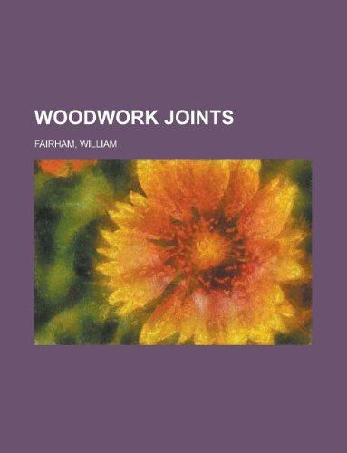 9781153762700: Woodwork Joints