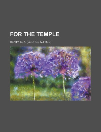 For the Temple (1153763338) by G. A. Henty