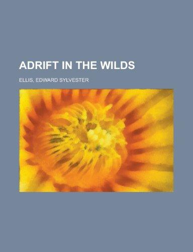 9781153763455: Adrift in the Wilds