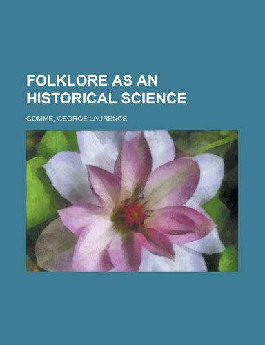 9781153765428: Folklore as an Historical Science