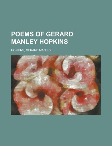 Poems of Gerard Manley Hopkins (9781153769983) by Gerard Manley Hopkins
