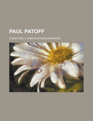 Paul Patoff (1153773015) by F. Marion Crawford