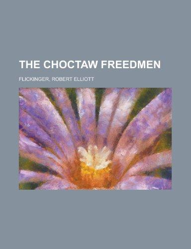 9781153775694: The Choctaw Freedmen
