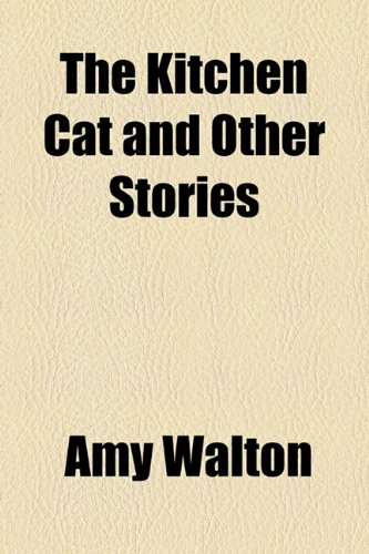 9781153785020: The Kitchen Cat and Other Stories