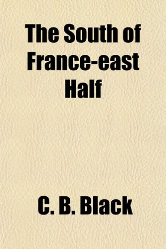 9781153785327: The South of France-east Half