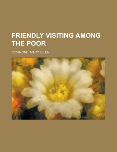 9781153785778: Friendly Visiting Among the Poor