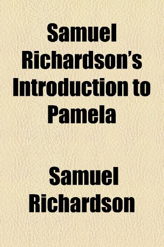 9781153785921: Samuel Richardson's Introduction to Pamela