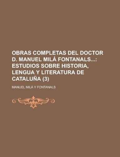 9781153789967: Obras Completas del Doctor D. Manuel Mila Fontanals (3)