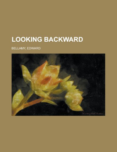 Looking Backward (1153790351) by Bellamy, Edward