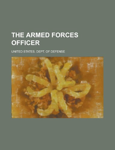 9781153790666: The Armed Forces Officer