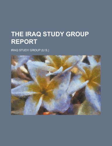 9781153792226: The Iraq Study Group Report