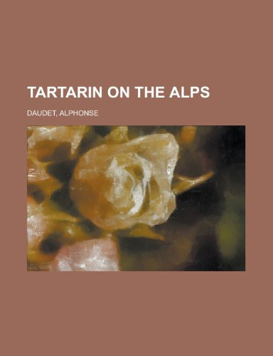 Tartarin on the Alps: Daudet, Alphonse