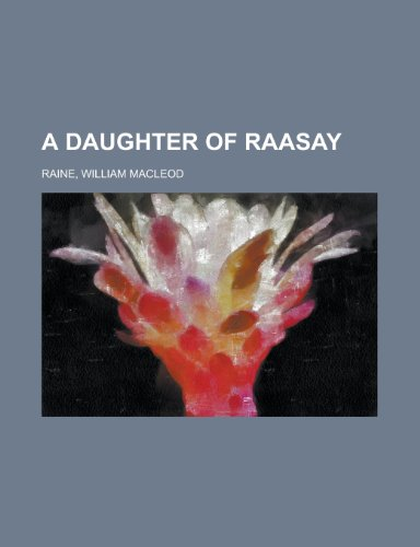 9781153799607: A Daughter of Raasay