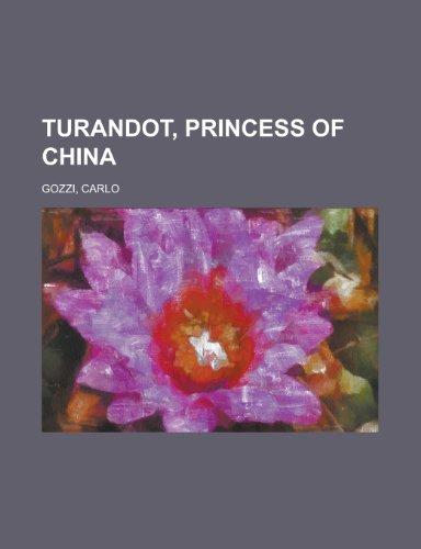9781153799911: Turandot, Princess of China