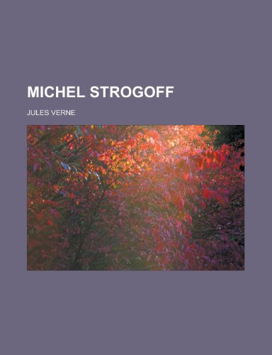 9781153800402: Michel Strogoff (French Edition)