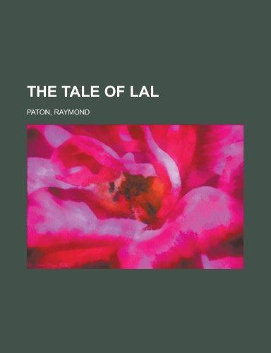 9781153800693: The Tale of Lal