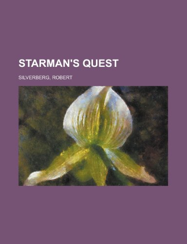 Starman's Quest (115380476X) by Silverberg, Robert