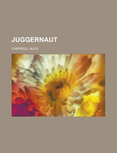 9781153807647: Juggernaut