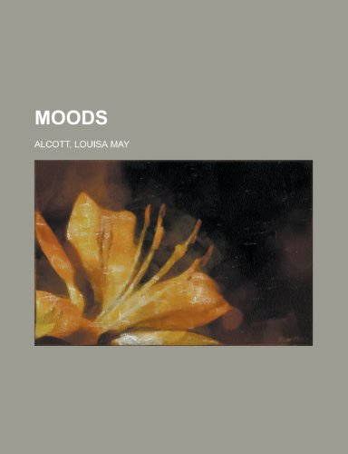 Moods (115381059X) by Alcott, Louisa May