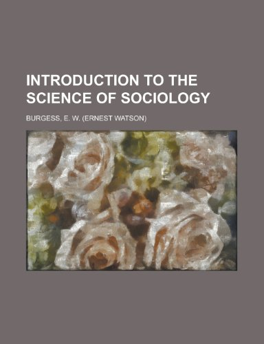 9781153812931: Introduction to the Science of Sociology
