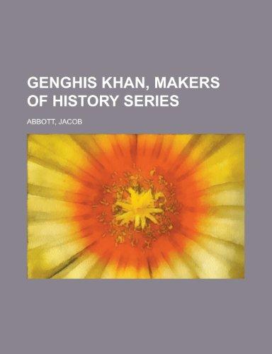 9781153814324: Genghis Khan, Makers of History Series