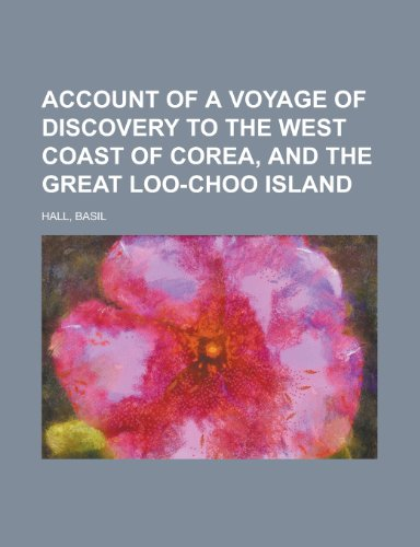 9781153816472: Account of a Voyage of Discovery to the West Coast of Corea, and the Great Loo-Choo Island