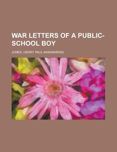 9781153818421: War Letters of a Public-School Boy