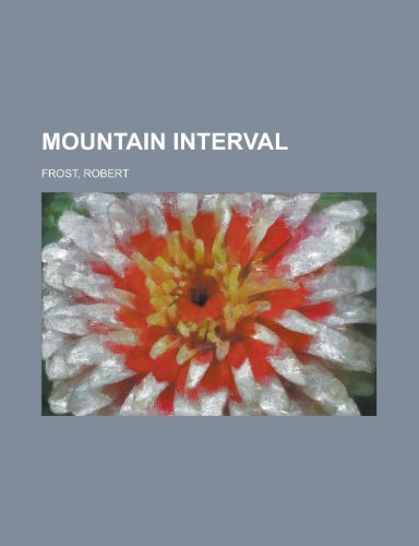 9781153818537: Mountain Interval