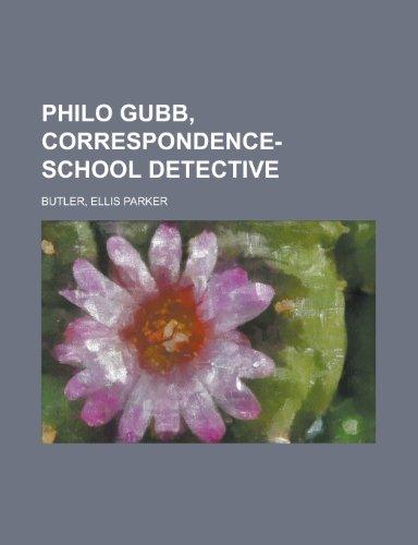9781153821247: Philo Gubb, Correspondence-School Detective