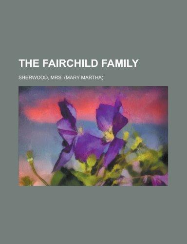 9781153821285: The Fairchild Family