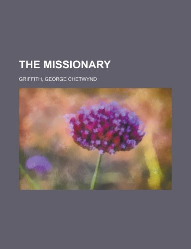 9781153821414: The Missionary