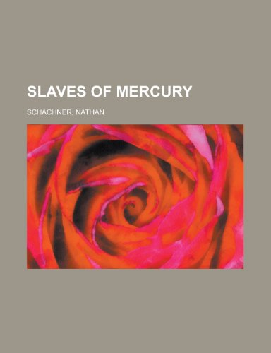 9781153823029: Slaves of Mercury