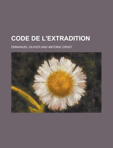 9781153823036: Code de L'Extradition