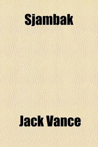 Sjambak (1153823292) by Jack Vance