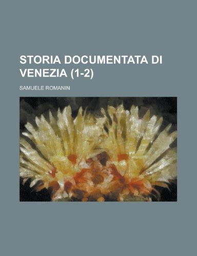 9781153846233: Storia Documentata Di Venezia (1-2)