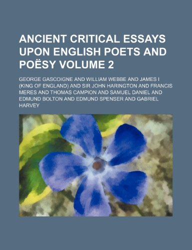 9781153850803: Ancient critical essays upon English poets and poësy Volume 2