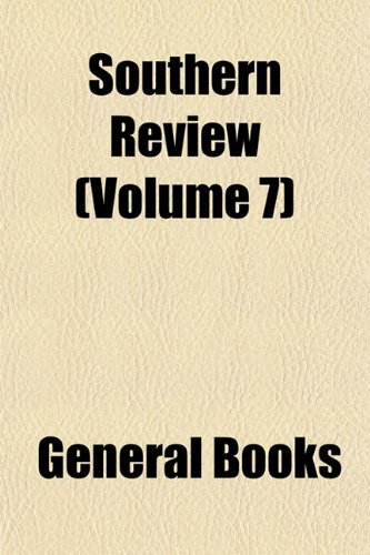 9781153930314: Southern Review (Volume 7)