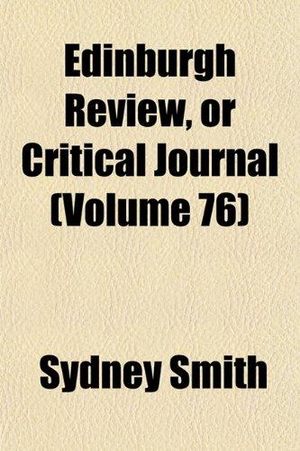 9781153962131: Edinburgh Review, or Critical Journal (Volume 76)
