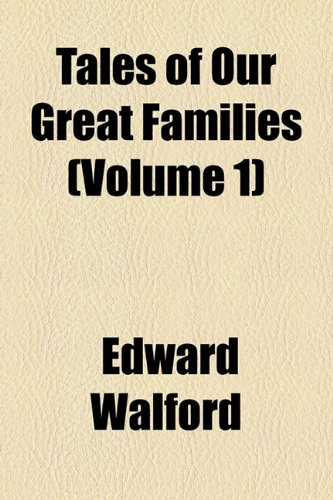 9781153982672: Tales of Our Great Families (Volume 1)