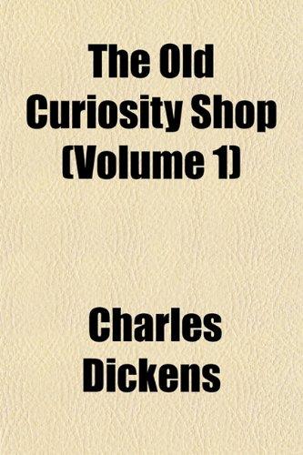 9781154014464: The Old Curiosity Shop (Volume 1)