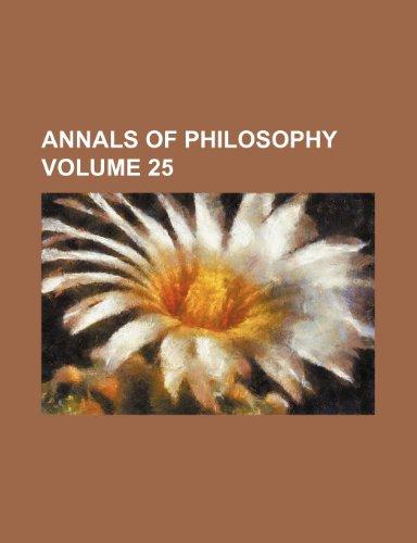 9781154016840: Annals of philosophy Volume 25