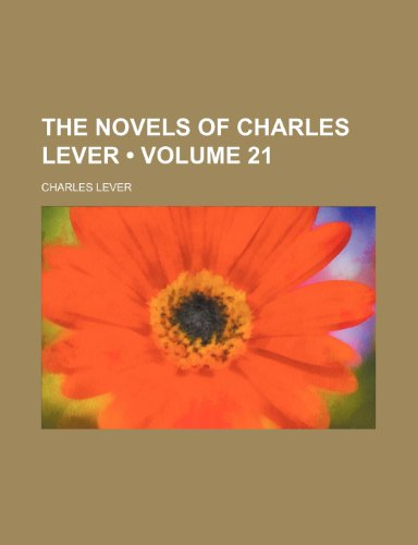 The Novels of Charles Lever (Volume 21) (1154046028) by Charles Lever