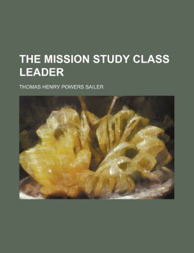 9781154068696: The Mission Study Class Leader