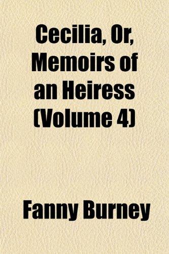 Cecilia (Volume 4) (9781154077834) by Fanny Burney