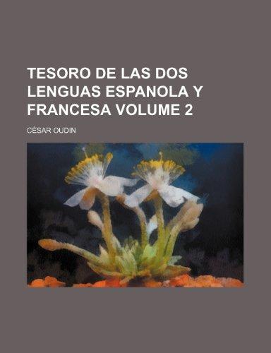 9781154082999: Tesoro de las dos Lenguas espanola y Francesa Volume 2