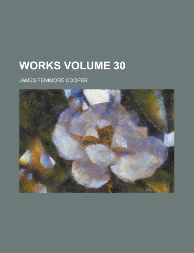 Works Volume 30 (1154112349) by James Fenimore Cooper