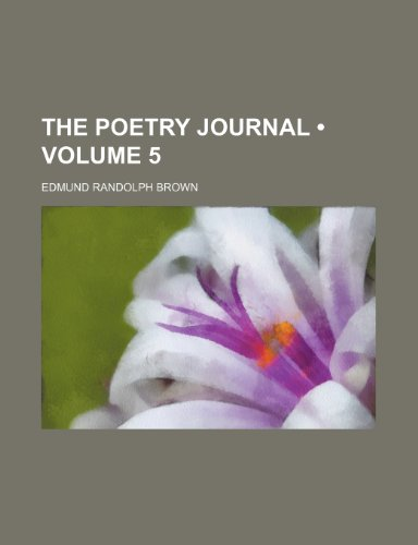 9781154130737: The poetry journal (Volume 5)