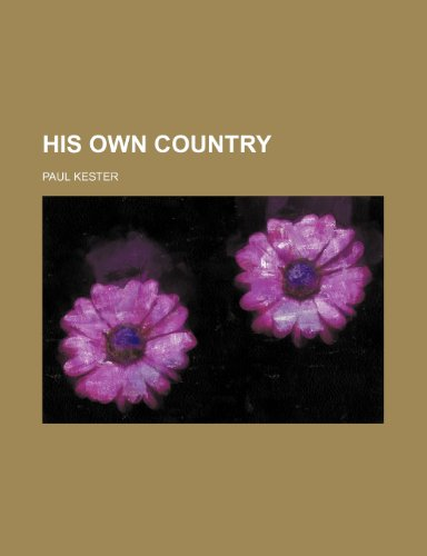 9781154149067: His Own Country