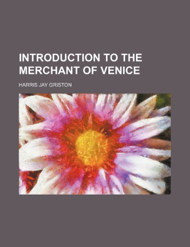 9781154158069: Introduction to The merchant of Venice